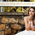 Tendencias para este fin de año en vestidos de novia