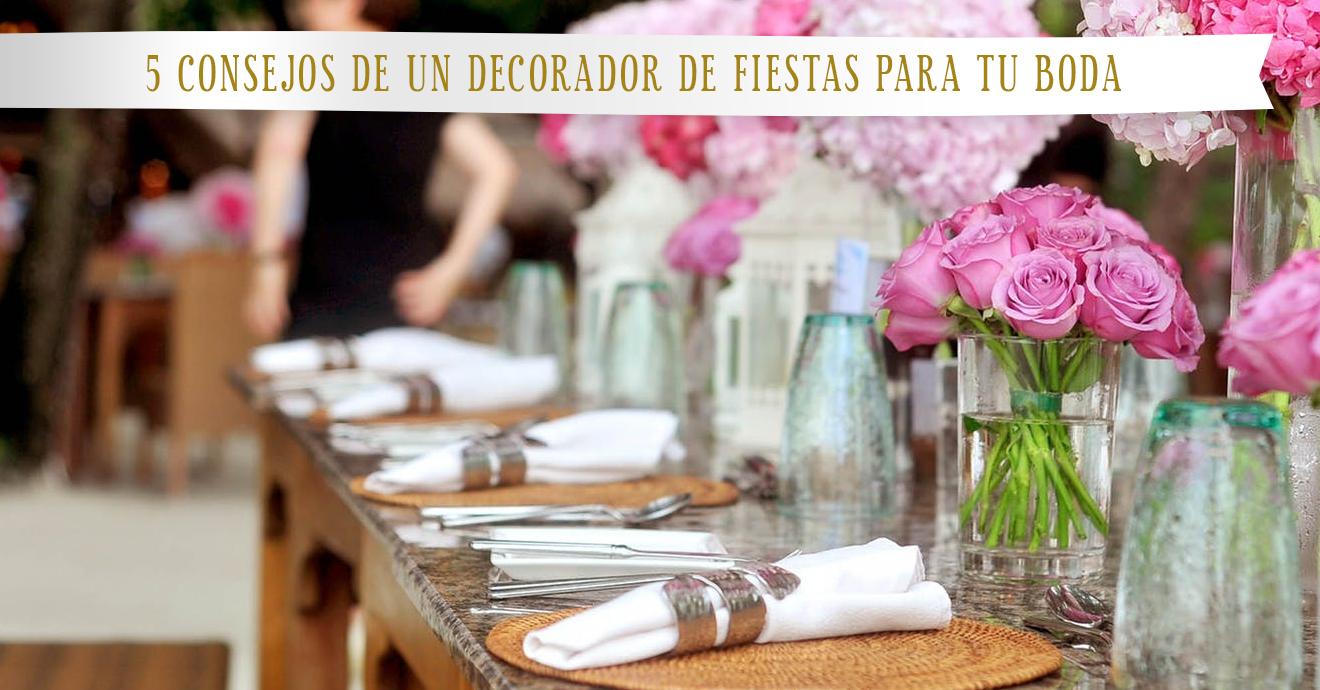 5 Consejos de un decorador de fiestas para tu boda (Casa de celebraciones en Medellín)